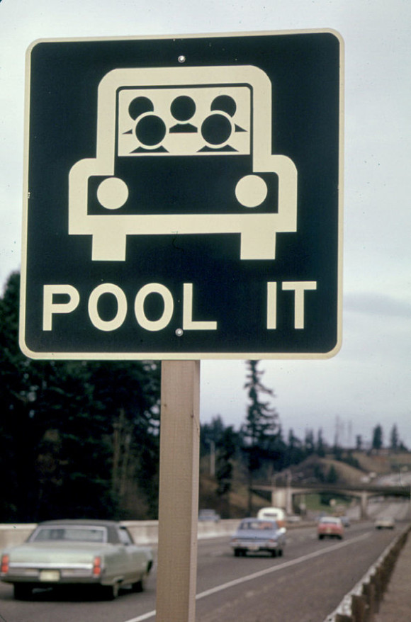 """""Pool It"" Sign North of Vancouver, Washington, Was a Reminder That the Gasoline Shortage Was Not over in March, 1974 and Sharing Rides Was a Good Idea 03-1974"" by David Falconer - U.S. National Archives and Records Administration. Licensed under Public domain via Wikimedia Commons - http://commons.wikimedia.org/wiki/File:%22Pool_It%22_Sign_North_of_Vancouver,_Washington,_Was_a_Reminder_That_the_Gasoline_Shortage_Was_Not_over_in_March,_1974_and_Sharing_Rides_Was_a_Good_Idea_03-1974.jpg#mediaviewer/File:%22Pool_It%22_Sign_North_of_Vancouver,_Washington,_Was_a_Reminder_That_the_Gasoline_Shortage_Was_Not_over_in_March,_1974_and_Sharing_Rides_Was_a_Good_Idea_03-1974.jpg"