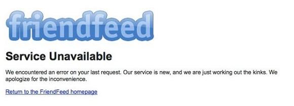 """Una immagine simbolo di FriendFeed, il Service Unavailable. Dopo otto anni il servizio era ancora """"nuovo""""."""