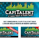 CapiTalent, torna il contest di Radio Capital per band emergenti