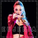📌 Eujenia, l'album il camaleontico progetto pop prodotto dalla Rusty Records🎤